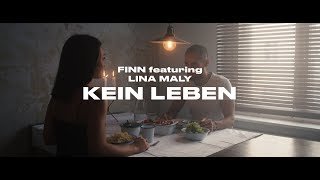 FINN Feat. Lina Maly   Kein Leben (Official Video)