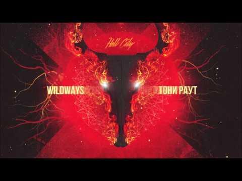 Wildways, Тони Раут - Hell City
