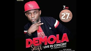 DEMOLA SUZI LATEST HIT TRACK  (2)