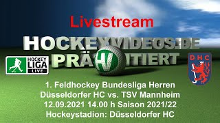 12.09.2021, 15:00 Uhr: Feldhockey Bundesliga Herren: Düsseldorfer HC vs. TSV Mannheim