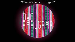 Chacarera sin Lugar - Dúo Amalgama