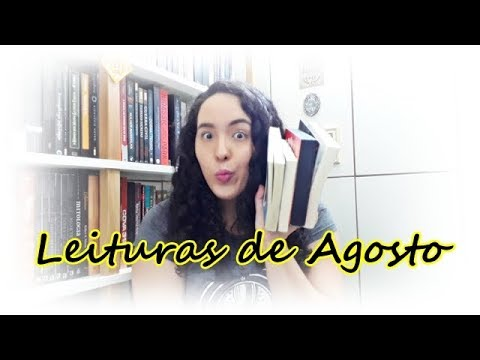 Leituras de Agosto (2018) | Um Livro e Só