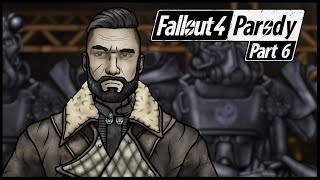Fallout 4 Parody: Part 6 - War Never Changes