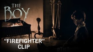 "The Boy | ""Firefighter"" Clip 