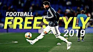 Football Freestyle Skills 2019