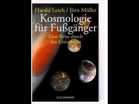 Hörbuch Harald Lesch: Kosmologie für Fußgänger Eine Reise durch das Universum