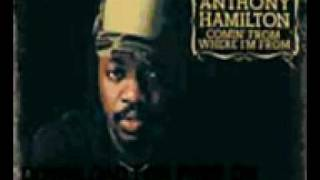 Anthony Hamilton I Did It For Sure The Point Of It All