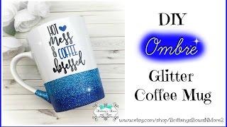 DIY Ombre Glitter Coffee Mugs