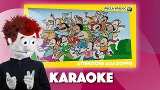 Attenzione alle doppie_versione karaoke - Canzoni per bambini di Mela Music