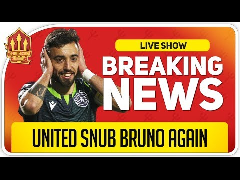 Bruno Fernandes Transfer Off Again! Man Utd Transfer News