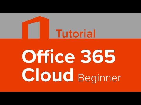 Office 365 Cloud Beginner Tutorial
