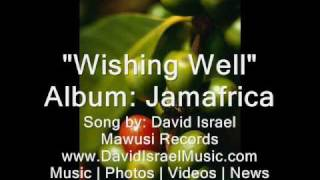 Wishing Well - Album Jamafrica - David Israel