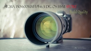 Sigma 150-600mm f/5-6.3 OS HSM Sport Telephoto - Professional Build Quality