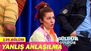 Güldür Güldür Show 139.  Bölüm, Yanlış Anlaşılma Skeci