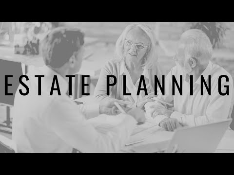 Estate Planning You Need to Do Today