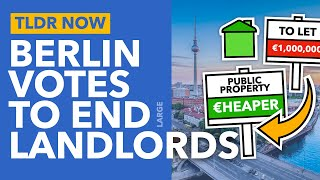 Berlin's Plan to Seize Homes from Landlords: Nationalising Property - TLDR News