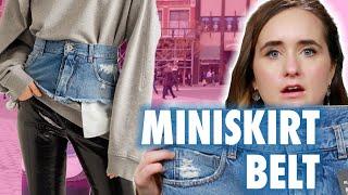 I Wore A Miniskirt Belt For A Day