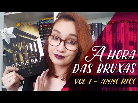 A Hora das Bruxas I (Anne Rice) | Resenhando Sonhos