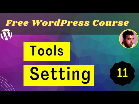 WordPress  Tools and Settings Option Explained in Hindi / Urdu