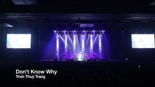 Don't Know Why | Trish Thuỳ Trang