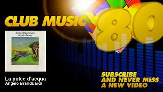 Angelo Branduardi - La pulce d'acqua - ClubMusic80s