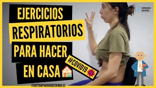 EJERCICIOS RESPIRATORIOS para COVID19  - Enrique Sierra Alcaine