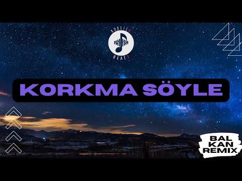 AsxLiLabeats - Korkma Soyle (Rremix)