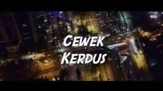 LIRIK LAGU KEMAL PALEVI CEWEK KARDUS FEAT YOUNG LEX
