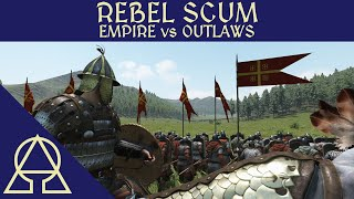 Rebel Scum - Empire vs Outlaws - Mount and Blade II Bannerlord