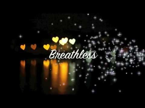 Breathless  Shayne Ward lyrics .WEBM
