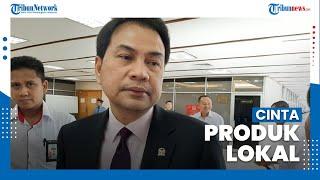 Azis Syamsuddin Dukung Seruan Jokowi Cinta Produk Lokal