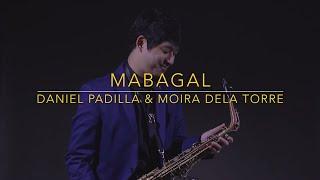 Mabagal - Daniel Padilla & Moira Dela Torre (Saxophone Cover) Saxserenade