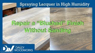 Spraying Lacquer in High Humidity