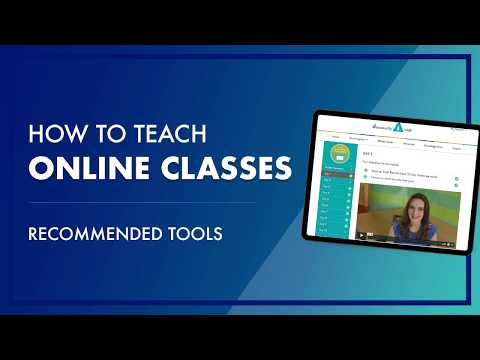 How To Teach Classes Online & What Tools To Use To Run An Online Class