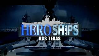 Hero Ships USS Texas