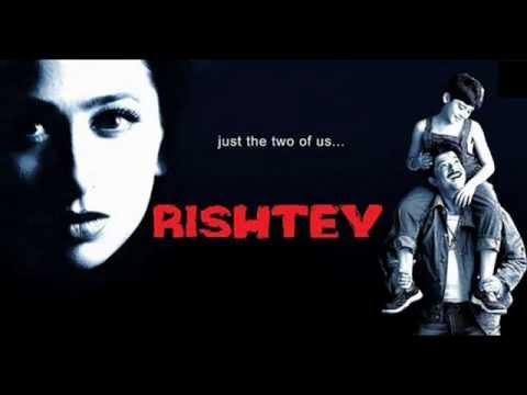 Dilbar Dilbar - Rishtey (2002) - Full Song