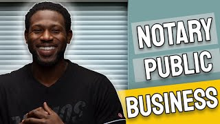 NOTARY PUBLIC - HOW TO START A PROFITABLE NOTARY PUBLIC BUSINESS!