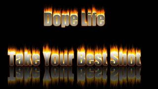 Dope - Take Your Best Shot FULL HD