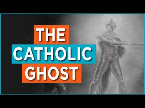 The Catholic Ghost
