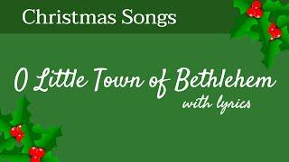 🎄 O Little Town of Bethlehem - Christmas Songs - With Lyrics