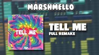 Marshmello   Tell Me (FL STUDIO REMAKE)