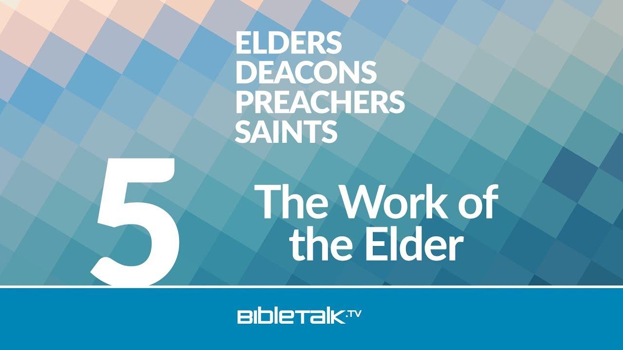 The Work of the Elder