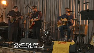"Rob Anthony & Jon Wheelock | ""Crazy For You"""