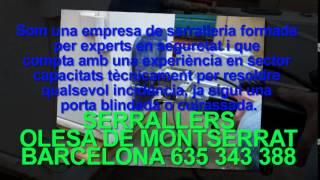 preview picture of video 'Serrallers Olesa de Montserrat Tlf.635.343.388 - Serraller Olesa de Montserrat 24 hores Barcelona'