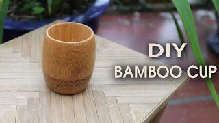 Make Bamboo Cups beautiful environmentally friendly - Bamboo craft