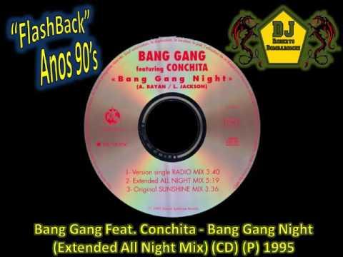 Bang Gang Feat. Conchita - Bang Gang Night (Extended All Night Mix) (CD) (P) 1995