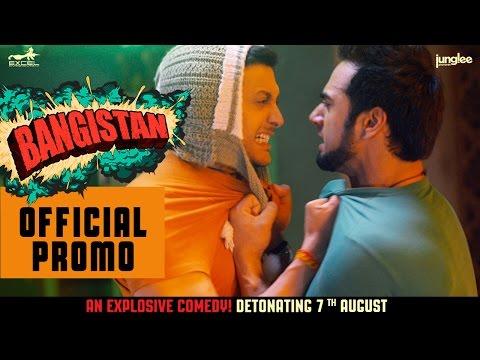 Bangistan   Official Promo   Riteish Deshmukh   Pulkit Samrat   Jacqueline Fernandez   7th August