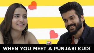 When You Meet A Punjabi Kudi | ft. Sunny Kaushal & Rukshar Dhillon | RVCJ | Bhangra Paa Le