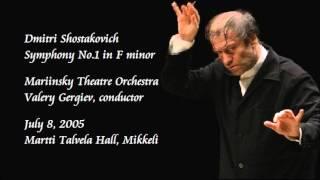 Shostakovich: Symphony No.1 in F minor - Gergiev / Mariinsky Theatre Orchestra