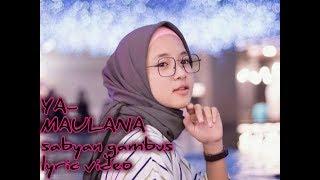 Ya-maulana Sabyan Gabus Lyric Video